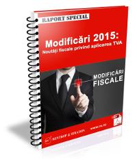 Modificari 2015: Noutati fiscale privind aplicarea TVA
