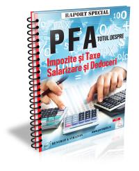 PFA: Totul despre Impozite, Taxe, Salarizare si Deduceri
