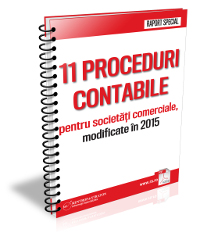 11 Proceduri Contabile modificate in 2015