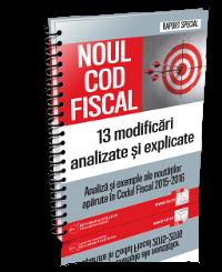 Noul Cod Fiscal: 13 modificari analizate si explicate