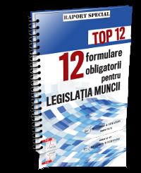 Top 12 formulare obligatorii pentru legislatia muncii