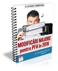 Modificari majore pentru PFA in 2016