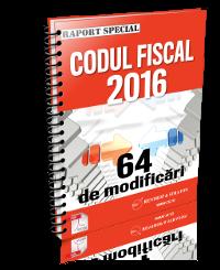 Codul Fiscal 2016 - 64 de modificari