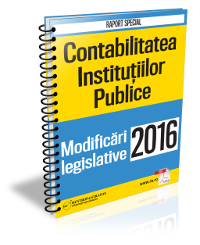 Contabilitatea Institutiilor Publice: Modificari legislative 2016