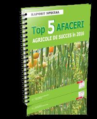 Top 5 afaceri agricole de succes in 2016
