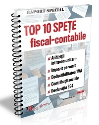 Top 10 spete fiscal-contabile