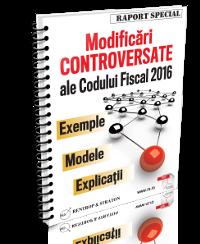 Modificari controversate ale Codului Fiscal 2016