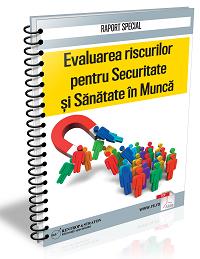 Evaluarea riscurilor pentru sanatate si securitate in munca