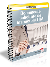 Documente solicitate de inspectorii ITM