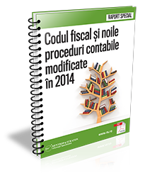 Codul Fiscal: Noile Proceduri contabile modificate in 2014