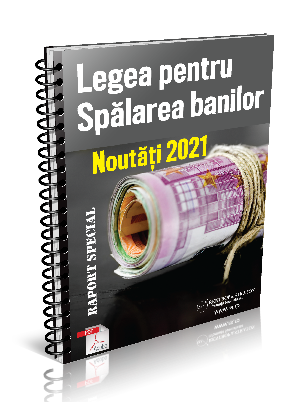Legea pentru Spalarea banilor - Noutati 2021