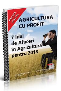 Agricultura cu profit - 7 Idei de Afaceri in Agricultura pentru 2018