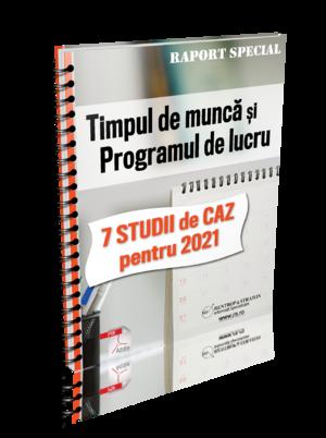 Timpul de munca si Programul de lucru: 7 Studii de caz pentru 2021