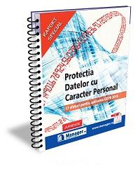 Protectia Datelor cu Caracter Personal - 17 sfaturi pentru aplicarea GDPR 2018