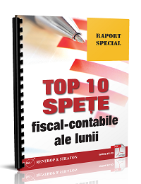 Top 10 spete fiscal-contabile ale lunii