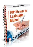 Top 10 spete de Legislatia Muncii