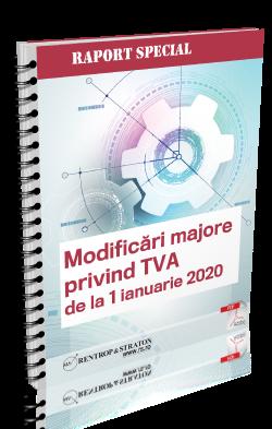 MODIFICARI Majore privind TVA de la 1 ianuarie 2020