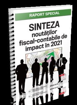 Sinteza noutatilor fiscal-contabile de impact in 2021