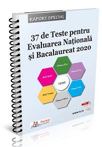 37 de Teste pentru Evaluarea Nationala si Bacalaureat 2020