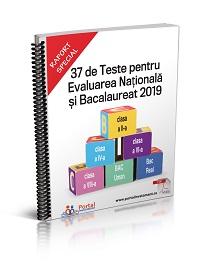 37 de Teste pentru Evaluarea Nationala si Bacalaureat 2019