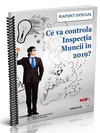 Ce va controla Inspectia Muncii in 2019?