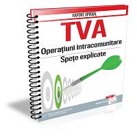 TVA. Operatiuni intracomunitare. Spete explicate
