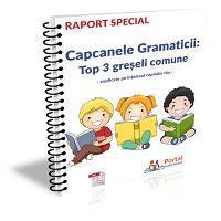 Capcanele Gramaticii! Top 3 greseli comune explicate pe intelesul copilului tau