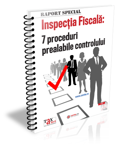 Inspectia fiscala: 7 proceduri prealabile controlului