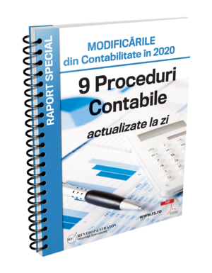 MODIFICARILE din Contabilitate in 2020 - 9 Proceduri Contabile actualizate la zi