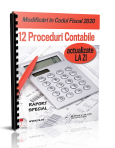 Modificari in Codul Fiscal - 12 Proceduri Contabile actualizate la zi