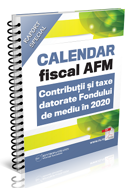 Calendar fiscal AFM - Contributii si taxe datorate Fondului de mediu in 2020