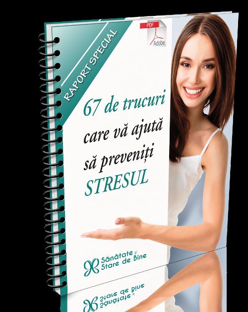 67 de trucuri care va ajuta sa preveniti stresul
